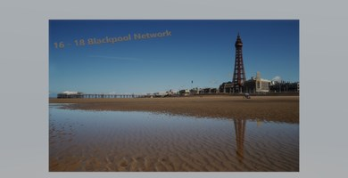 16 - 18 year old network in Blackpool
