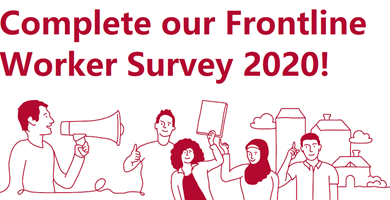 Launch of the Frontline Worker Survey 2020 - Complete it today!